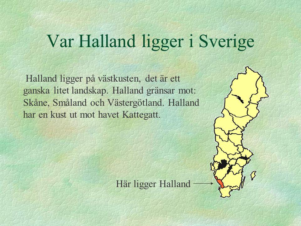 Var Halland ligger i Sverige