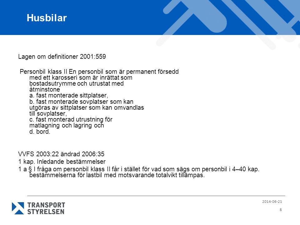 Husbilar Lagen om definitioner 2001:559
