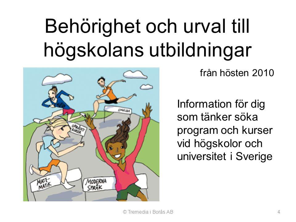 Behörighet och urval till högskolans utbildningar