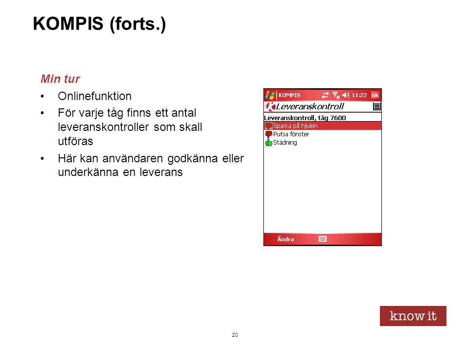 KOMPIS (forts.) Min tur Onlinefunktion