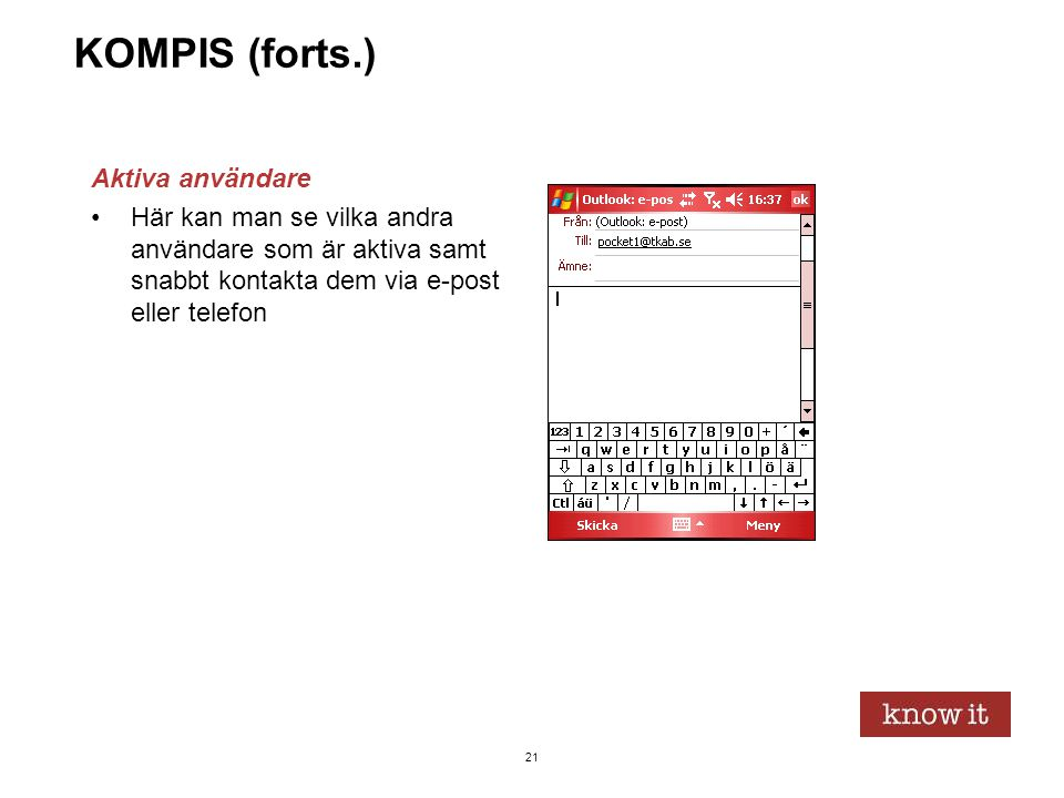 KOMPIS (forts.) Aktiva användare