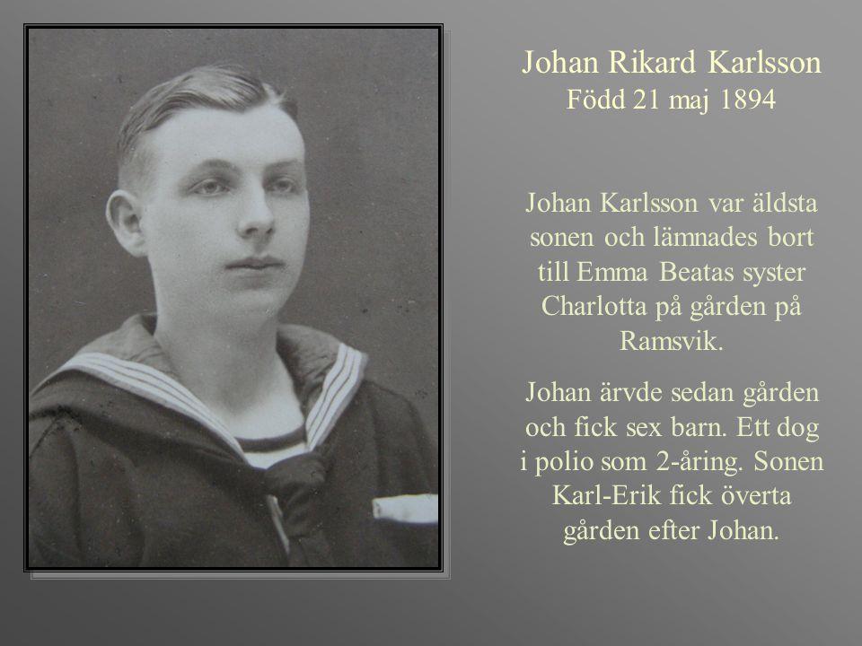 Johan Rikard Karlsson Född 21 maj 1894