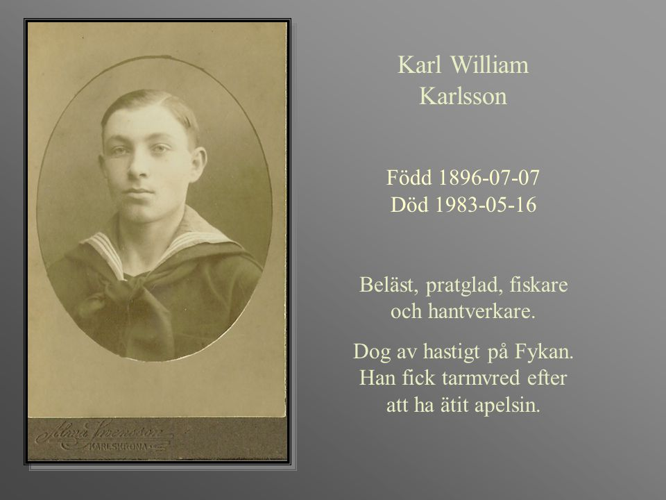 Karl William Karlsson Född 1896-07-07 Död 1983-05-16
