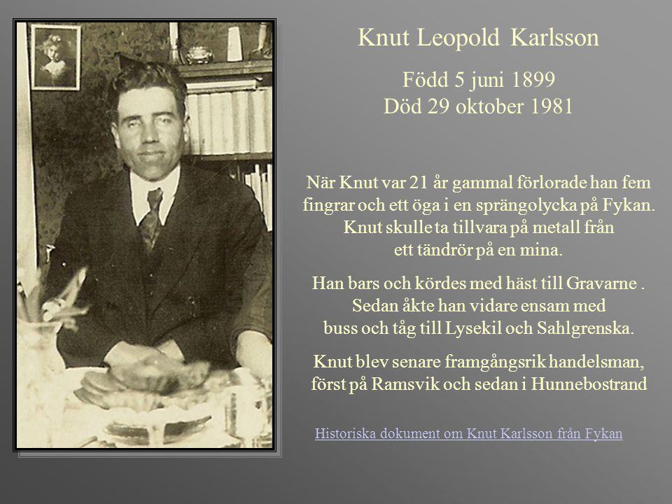 Knut Leopold Karlsson Född 5 juni 1899 Död 29 oktober 1981