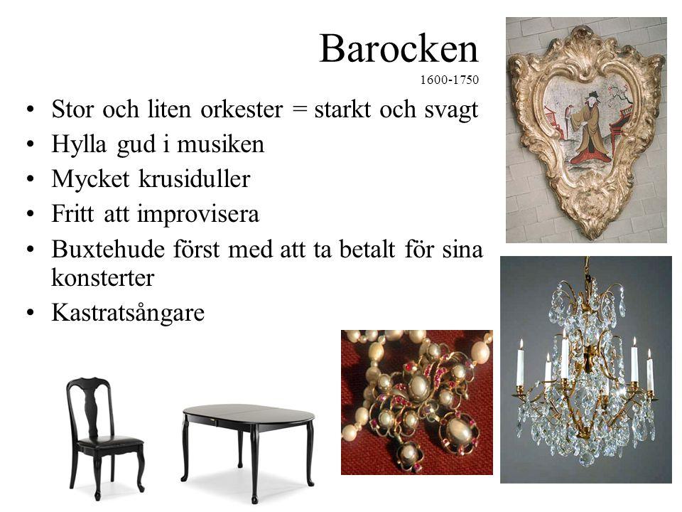 Barocken 1600-1750 Stor och liten orkester = starkt och svagt