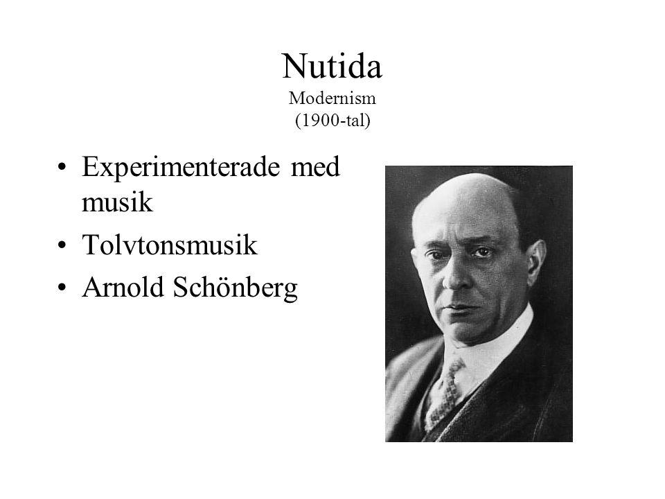 Nutida Modernism (1900-tal)