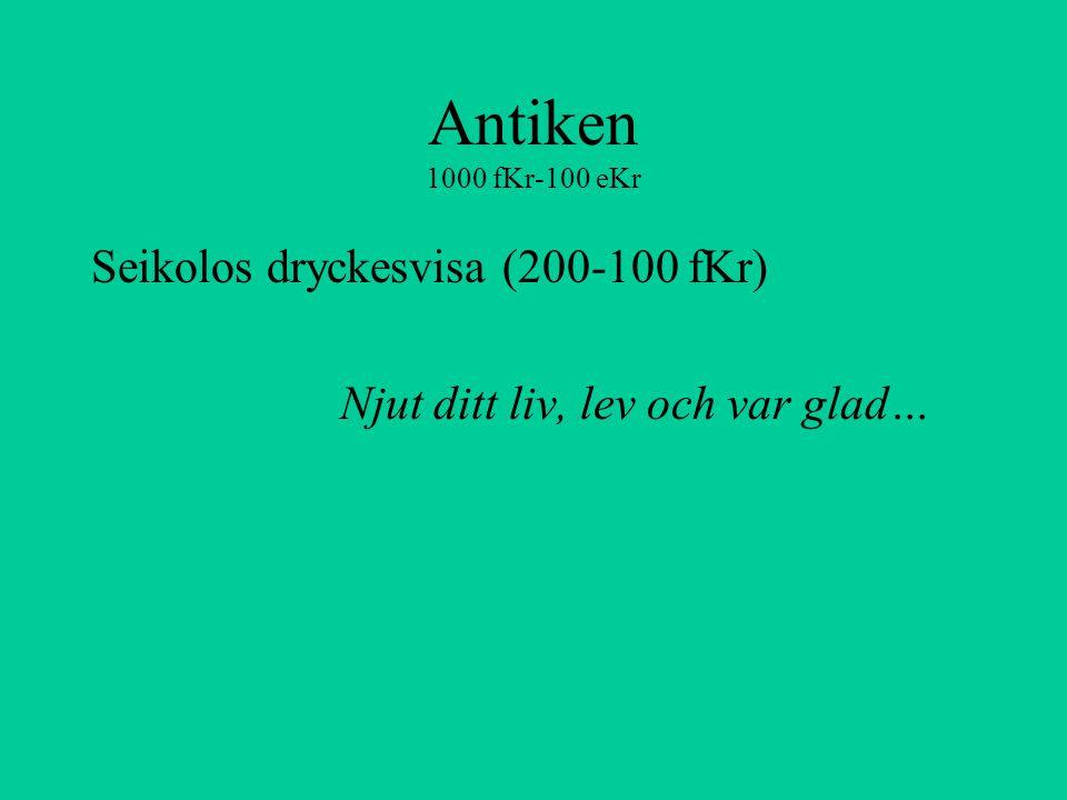 Antiken 1000 fKr-100 eKr Seikolos dryckesvisa (200-100 fKr)