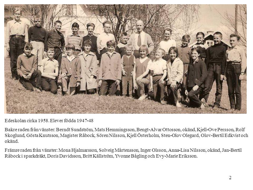 Edeskolan cirka 1958. Elever födda 1947-48