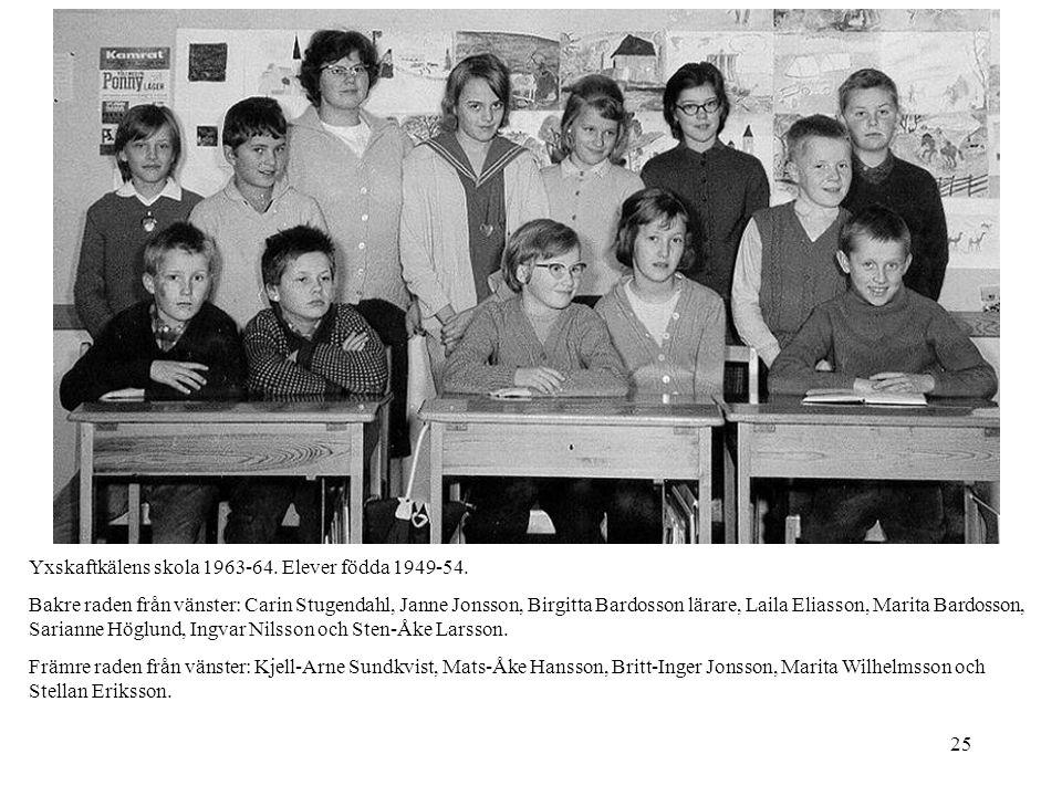 Yxskaftkälens skola 1963-64. Elever födda 1949-54.