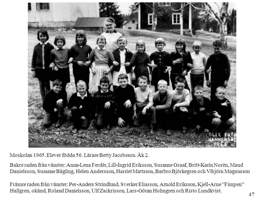 Moskolan 1965. Elever födda 56. Lärare Betty Jacobsson. Åk 2.