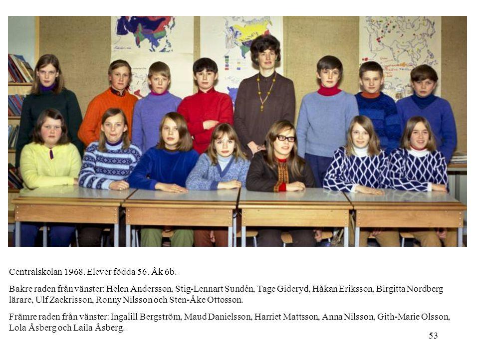 Centralskolan 1968. Elever födda 56. Åk 6b.