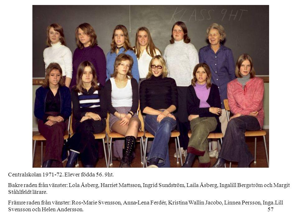 Centralskolan 1971-72. Elever födda 56. 9ht.
