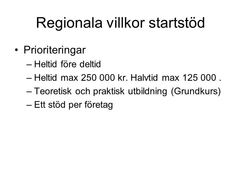 Regionala villkor startstöd