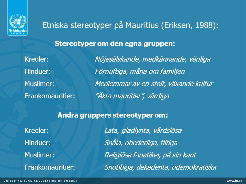 Etniska stereotyper på Mauritius (Eriksen, 1988):