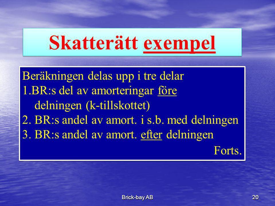 Skatterätt exempel Beräkningen delas upp i tre delar