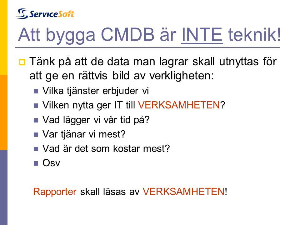 Att bygga CMDB är INTE teknik!