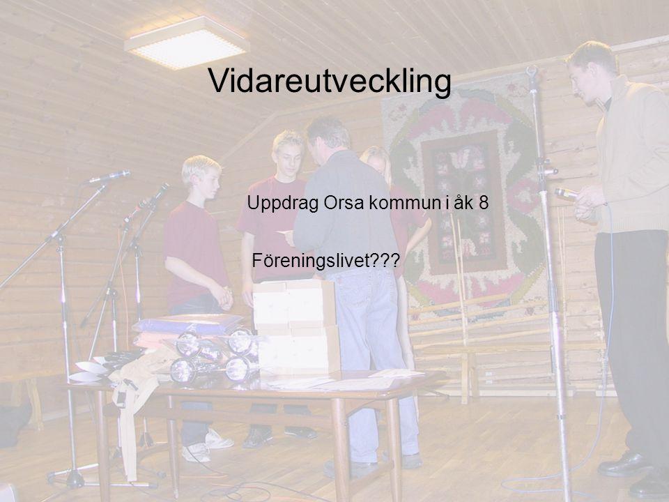 Vidareutveckling Uppdrag Orsa kommun i åk 8 Föreningslivet