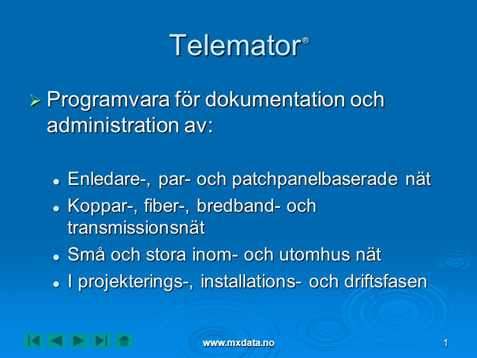 Telemator ® Programvara för dokumentation och administration av: