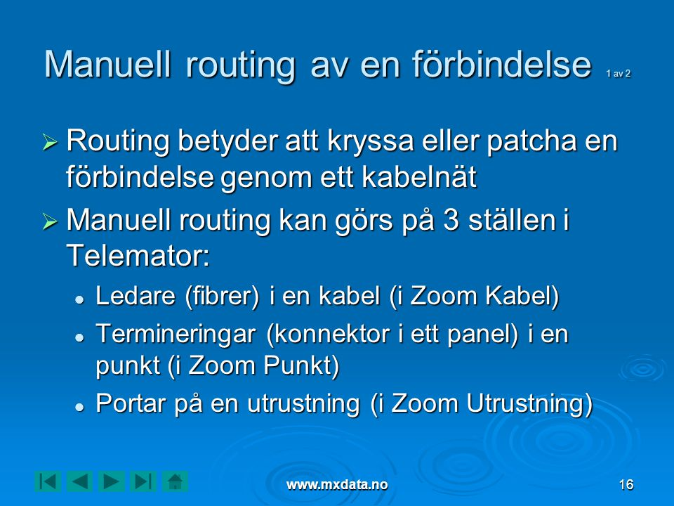 Manuell routing av en förbindelse 1 av 2