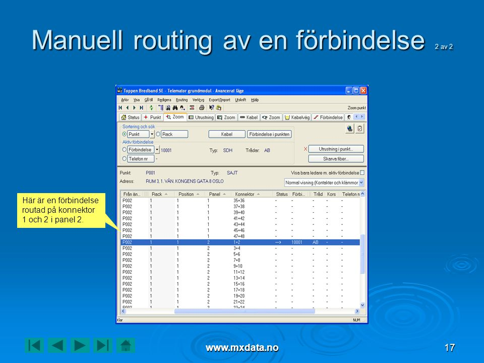 Manuell routing av en förbindelse 2 av 2