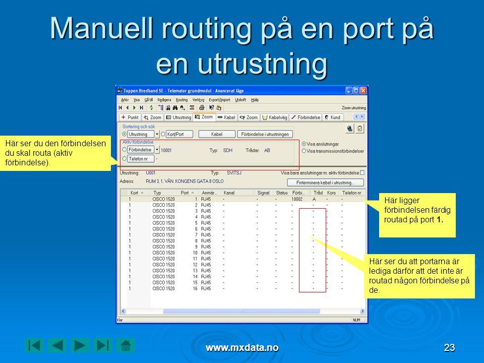 Manuell routing på en port på en utrustning