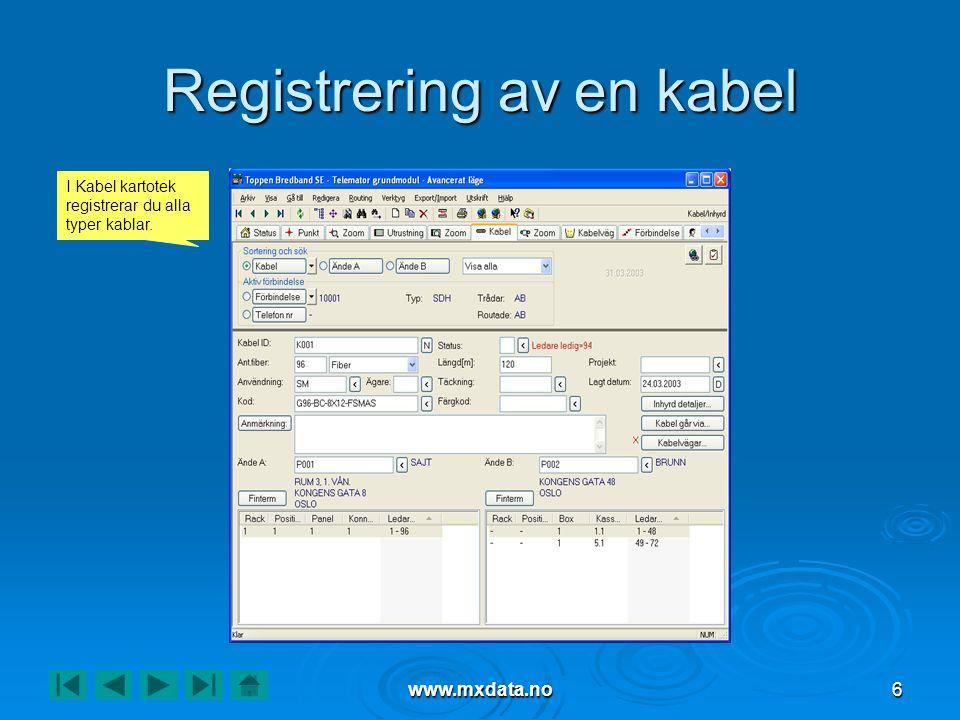 Registrering av en kabel