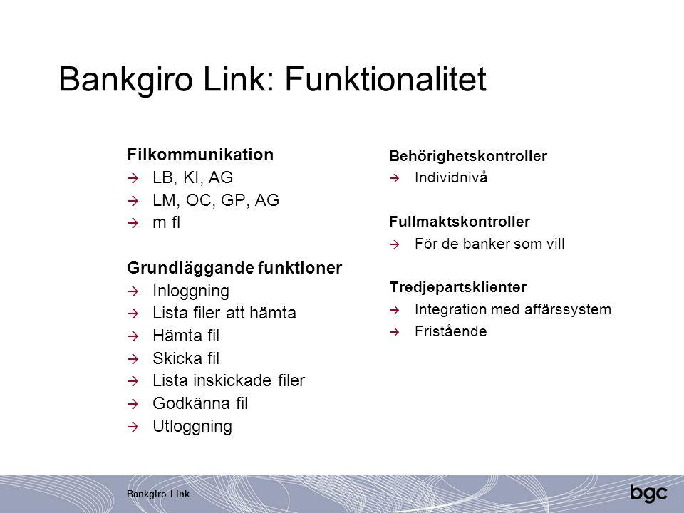 Bankgiro Link: Funktionalitet