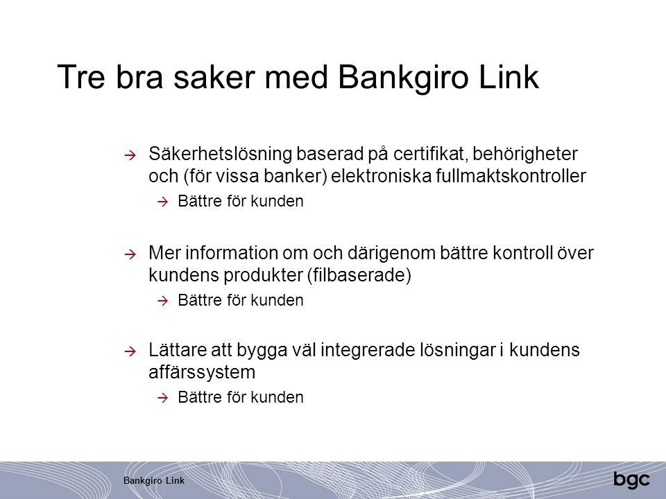 Tre bra saker med Bankgiro Link