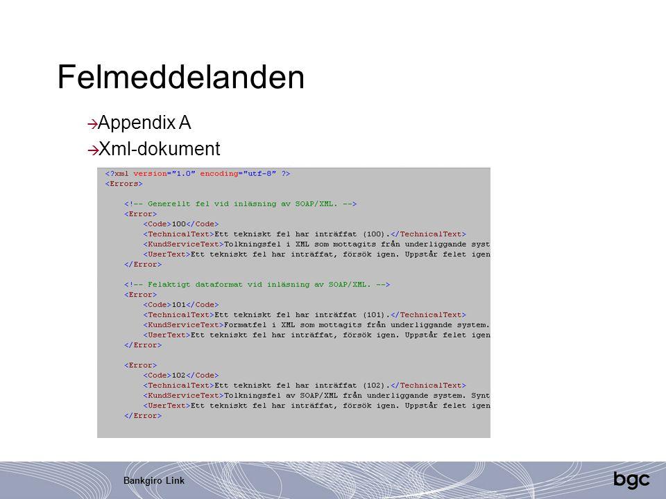 Felmeddelanden Appendix A Xml-dokument Bankgiro Link