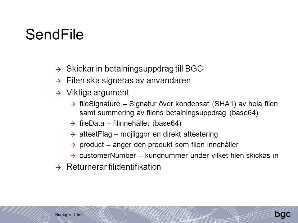 SendFile Skickar in betalningsuppdrag till BGC