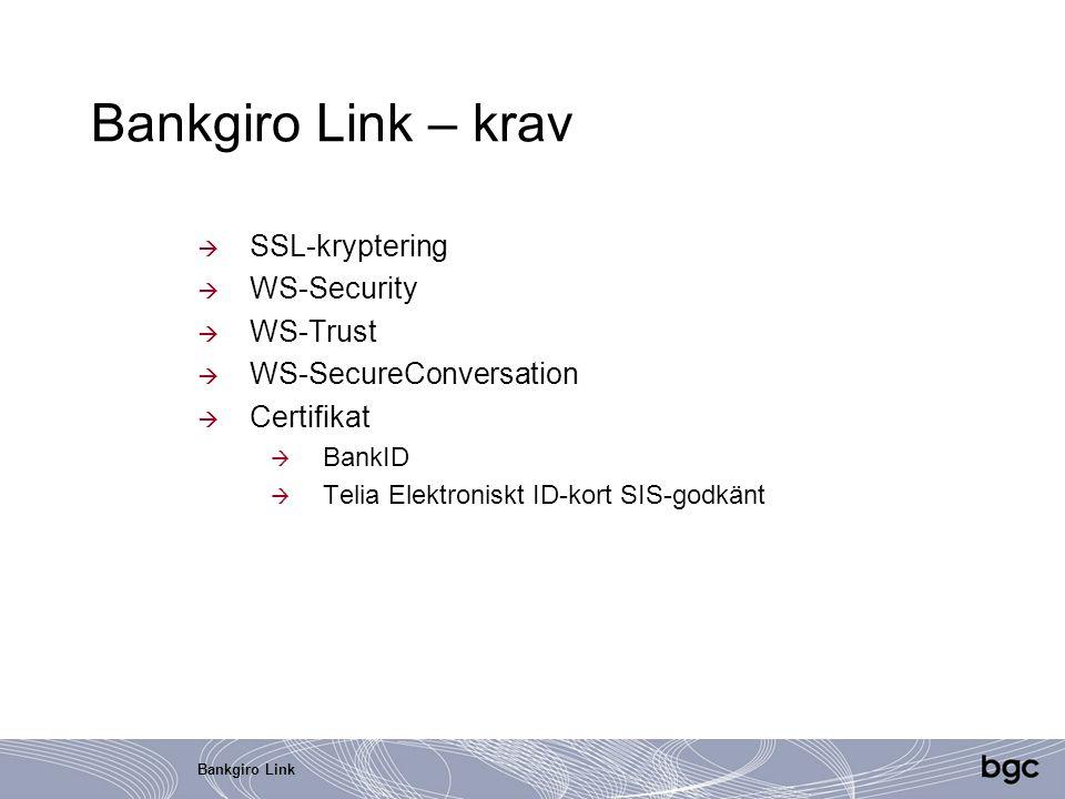 Bankgiro Link – krav SSL-kryptering WS-Security WS-Trust