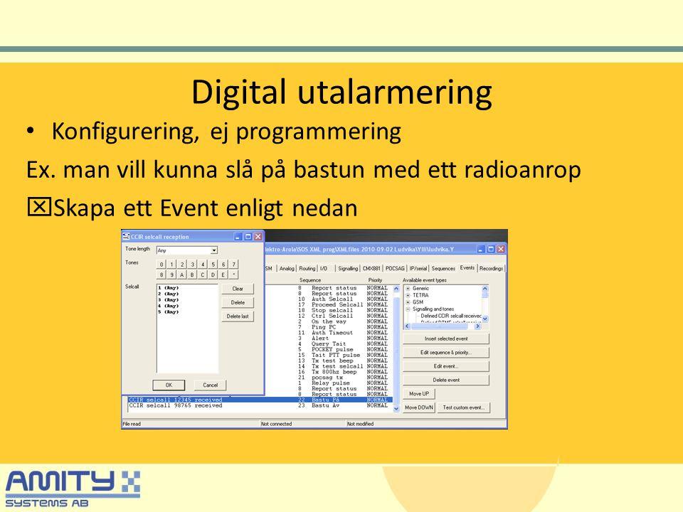 Digital utalarmering Konfigurering, ej programmering