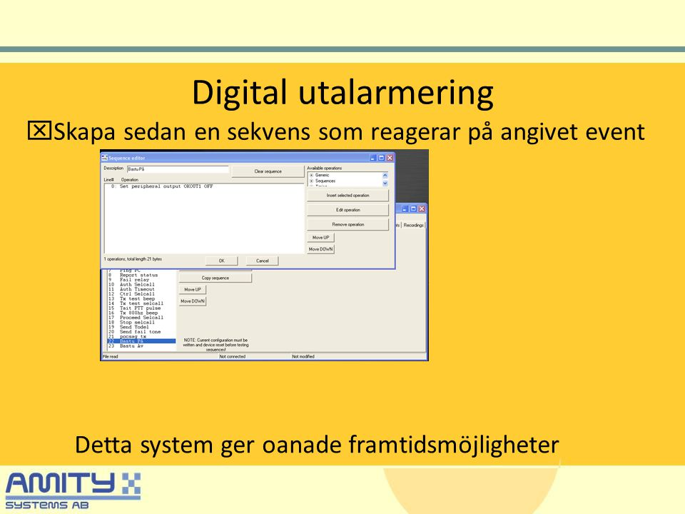 Digital utalarmering Skapa sedan en sekvens som reagerar på angivet event.