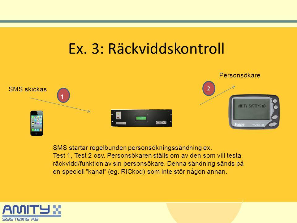 Ex. 3: Räckviddskontroll