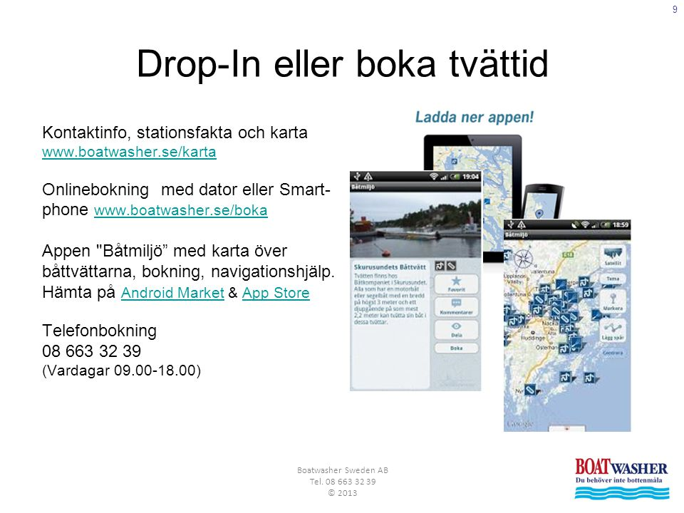 Drop-In eller boka tvättid
