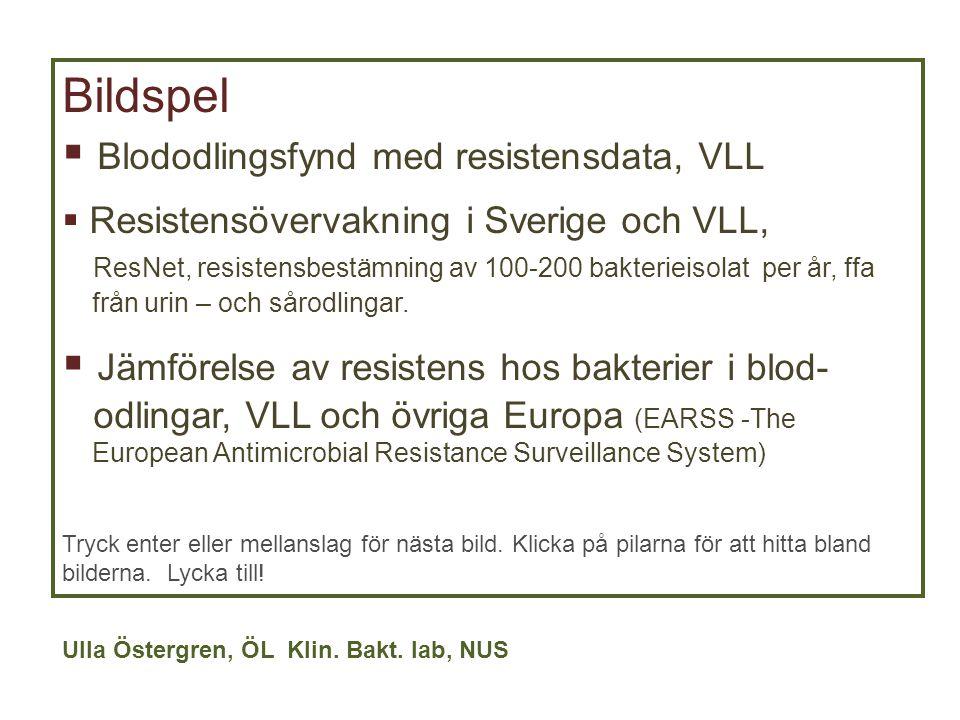 Blododlingsfynd med resistensdata, VLL