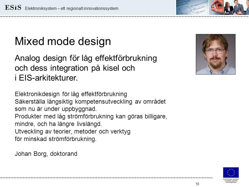 Mixed mode design Analog design för låg effektförbrukning
