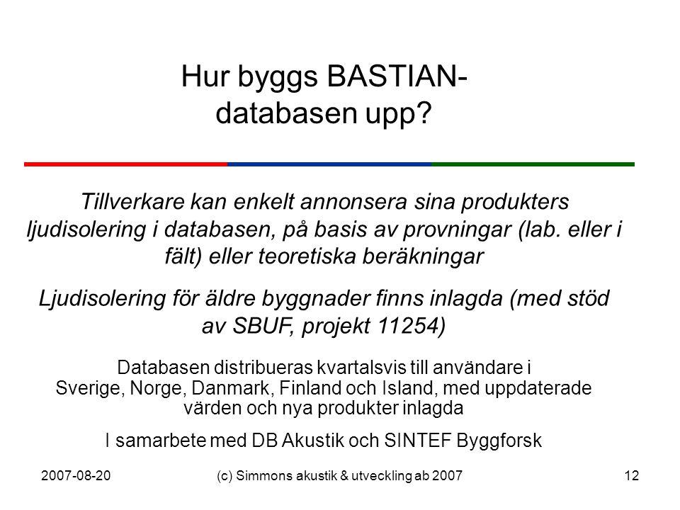 Hur byggs BASTIAN- databasen upp