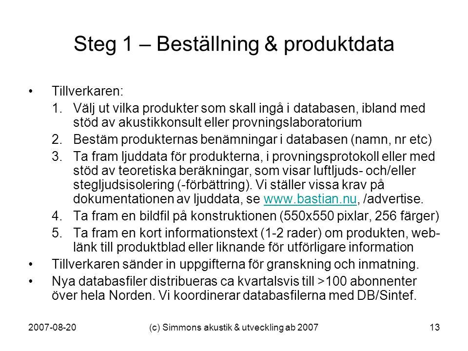 Steg 1 – Beställning & produktdata