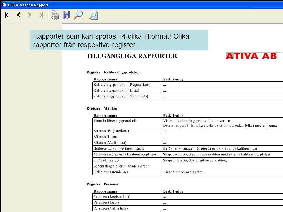 Rapporter som kan sparas i 4 olika filformat