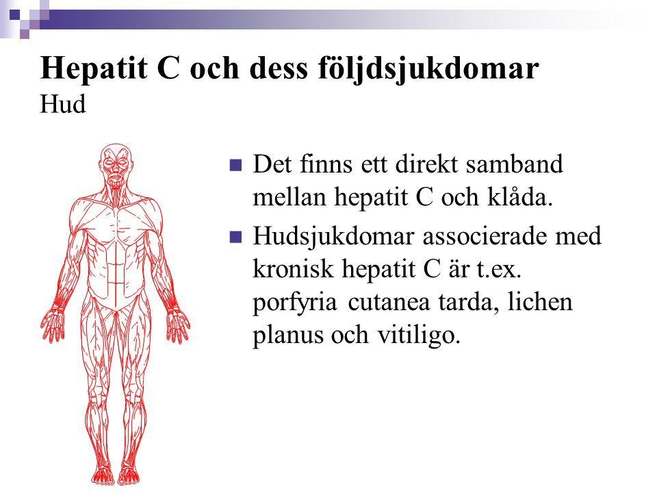 Hepatit C och dess följdsjukdomar Hud