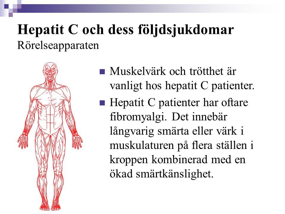 Hepatit C och dess följdsjukdomar Rörelseapparaten