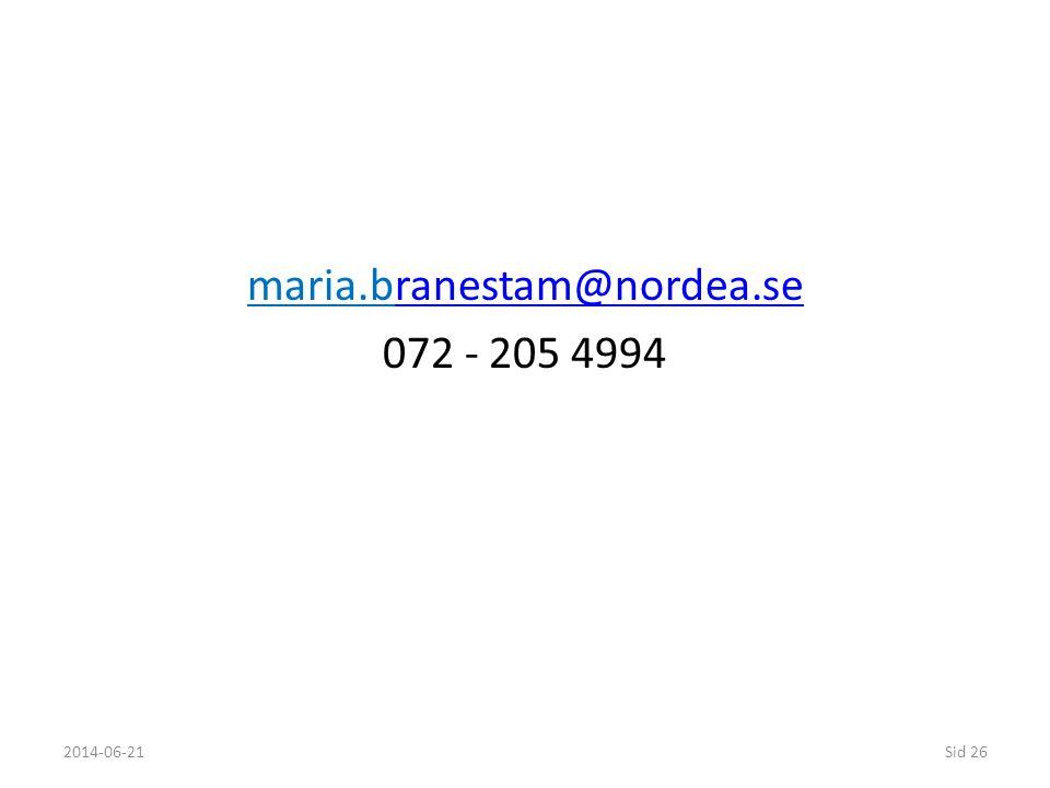 maria.branestam@nordea.se 072 - 205 4994 2017-04-02