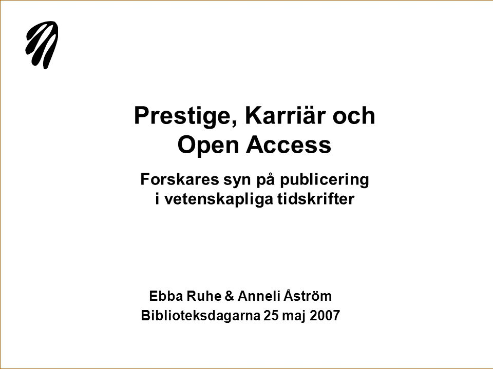 Ebba Ruhe & Anneli Åström Biblioteksdagarna 25 maj 2007