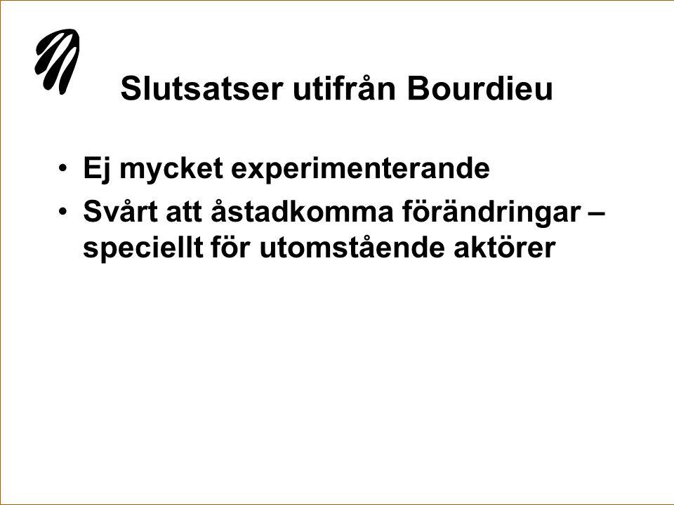 Slutsatser utifrån Bourdieu