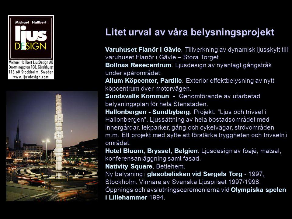 Litet urval av våra belysningsprojekt Varuhuset Flanör i Gävle