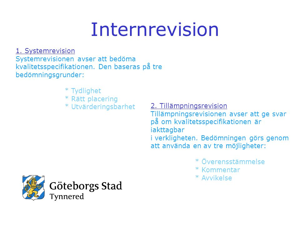 Internrevision 1. Systemrevision