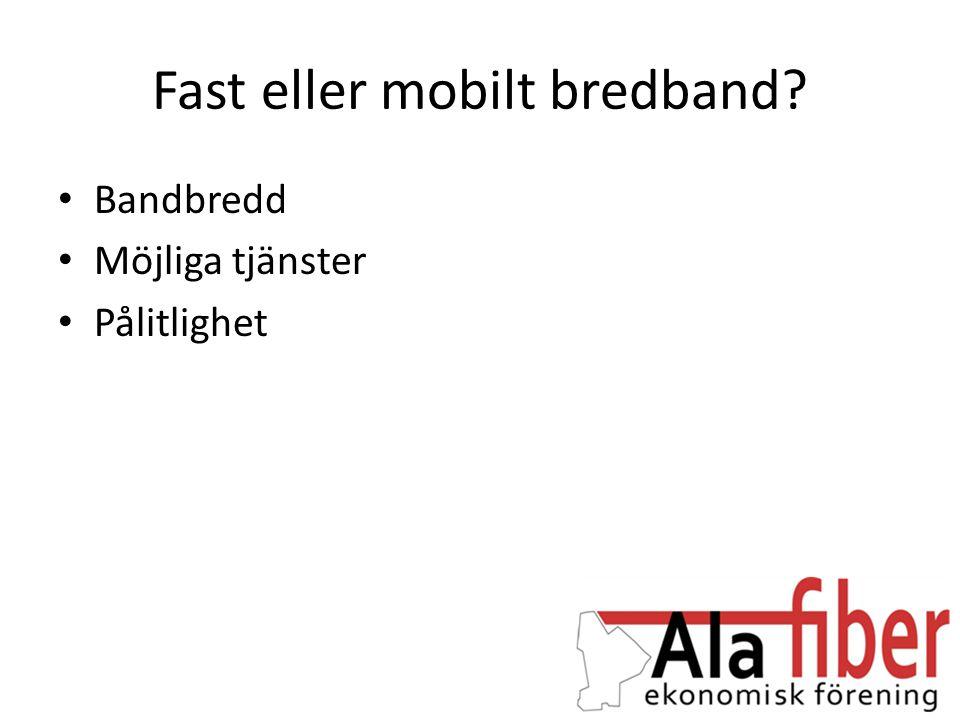 Fast eller mobilt bredband