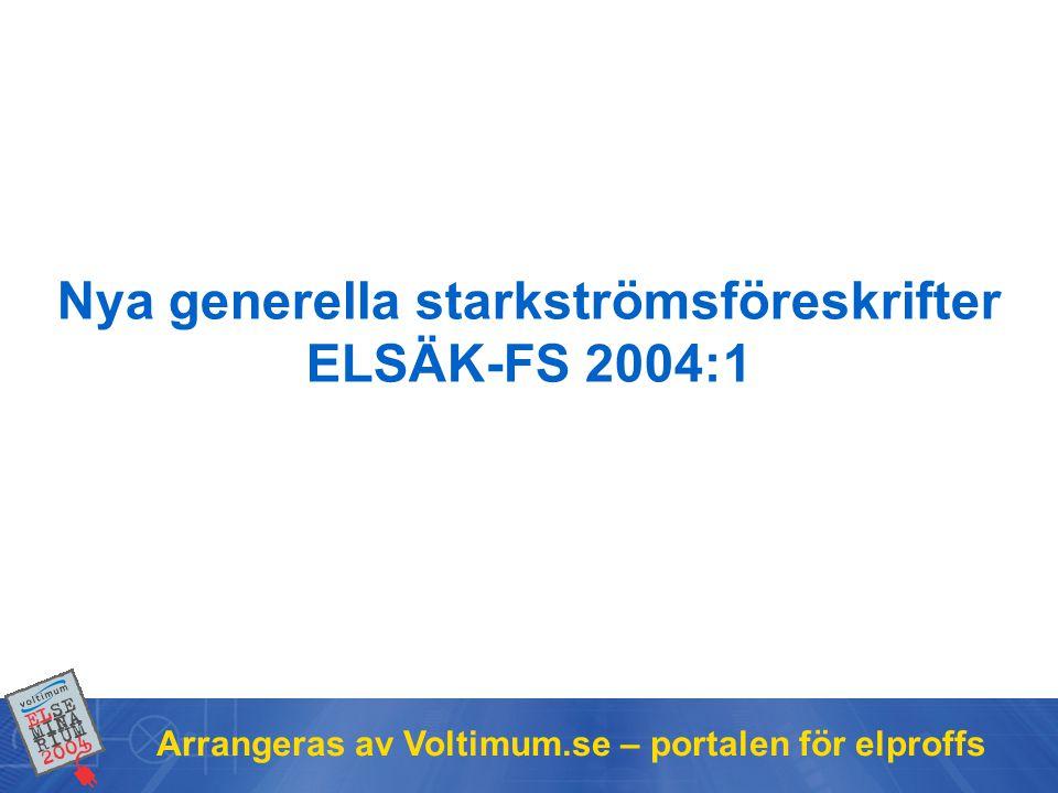 Nya generella starkströmsföreskrifter ELSÄK-FS 2004:1