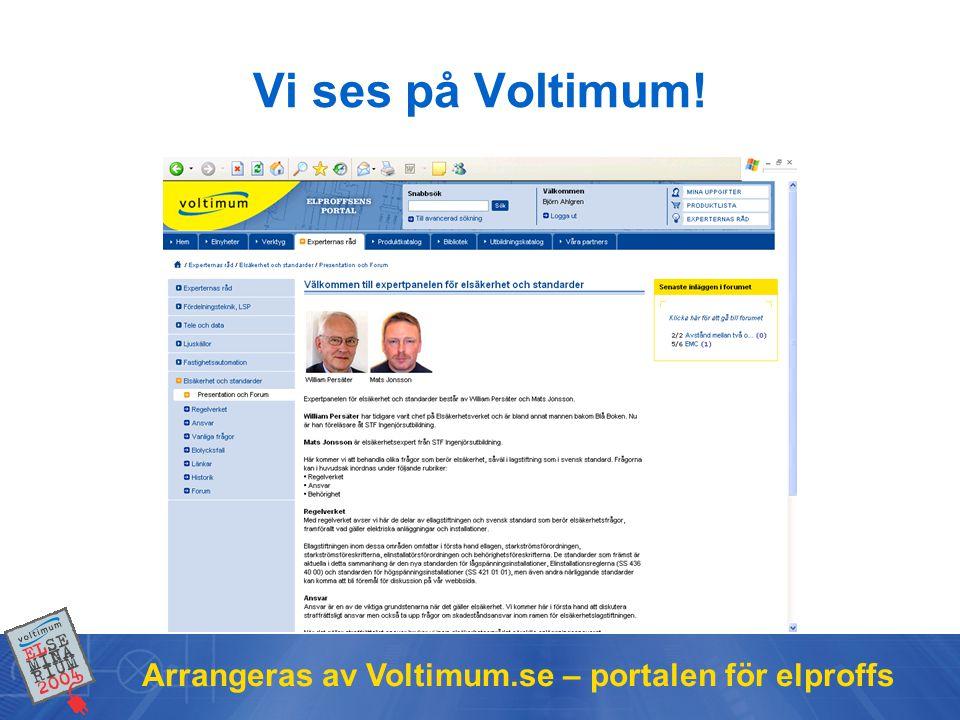 Vi ses på Voltimum! Arrangeras av Voltimum.se – portalen för elproffs